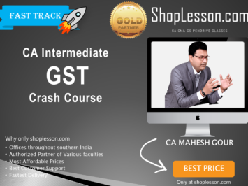 CA Intermediate GST Crash Course By CA Mahesh Gour For Nov 2020 Onwards Video Lecture + Study Material
