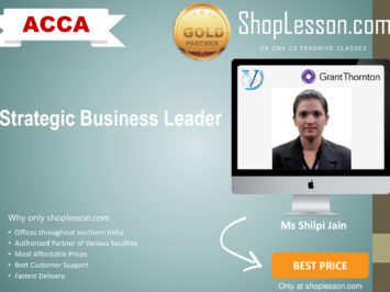 ACCA by VGLD- Strategic Business Leader by Ms Shilpi Jain in Google Drive/Pen Drive/Online