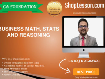 CA Foundation Business Math, Stats and Reasoning Regular Course By CA Raj Agrawal For Nov 2020 Onwards Video Lecture + Study Material