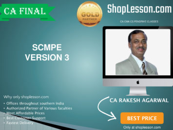 CA Final New Syllabus SCMPE Regular Course Version 3 By CA Rakesh Agrawal For May 2020 & Nov 2020 Video Lecture + Study Material