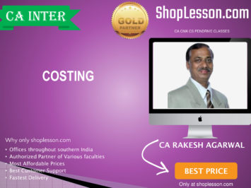 CA Intermediate Costing Regular Course By CA Rakesh Agrawal For Nov 2020 Onwards Video Lecture + Study Material