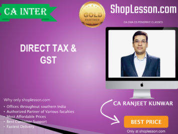 CA Intermediate Intermediate Taxation (DT & GST Regular Course By CA Ranjeet Kunwar For Nov 2020 Onwards Video Lecture + Study Material