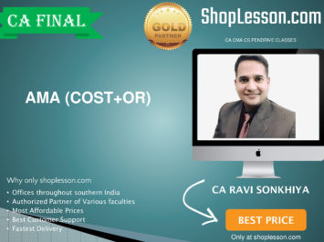 CA Final New Syllabus AMA (Cost+OR) Regular By CA Ravi Sonkhiya For May 2020 & Nov 2020 Video Lecture + Study Material