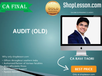 CA Final Old Syllabus Audit Regular Course By CA Ravi Taori For May 2020 & Nov 2020 Video Lecture + Study Material