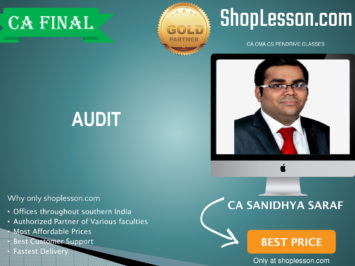 CA Final New Syllabus Audit Regular Course By CA Sanidhya Saraf For May 2020 & Nov 2020 Video Lecture + Study Material