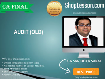 CA Final Old Syllabus Audit Regular Course Latest Recording By CA Sanidhya Saraf For May 2020 & Nov 2020 Video Lecture + Study Material