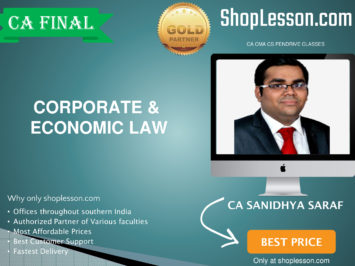 CA Final New Syllabus Corporate & Economic Law Regular Course By CA Sanidhya Saraf For May 2020 & Nov 2020 Video Lecture + Study Material