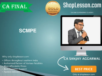 CA Final New Syllabus SCMPE Regular Course By CA Sanjay Aggarwal For May 2020 & Nov 2020 Video Lecture + Study Material