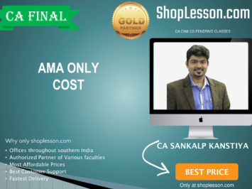 CA Final Old Syllabus AMA Only Cost By CA Sankalp Kanstiya For May 2020 & Nov 2020 Video Lecture + Study Material