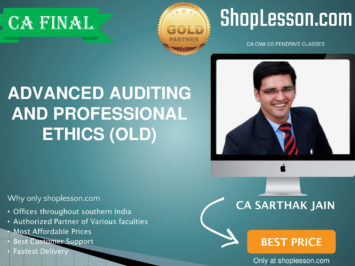 CA Final Old Syllabus Regular Course By CA Sarthak Jain For May 2020 & Nov 2020 Video Lecture + Study Material