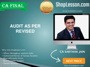 CA Final New Syllabus Audit Regular Course As Per Revised Syllabus By CA Sarthak Jain For May 2020 & Nov 2020 Video Lecture + Study Material