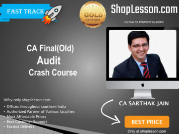 CA Final Old Syllabus Audit Crash Course By CA Sarthak Jain For May 2020 & Nov 2020 Video Lecture + Study Material