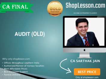 CA Final Old Syllabus Audit Regular Course By CA Sarthak Jain For May 2020 & Nov 2020 Video Lecture + Study Material