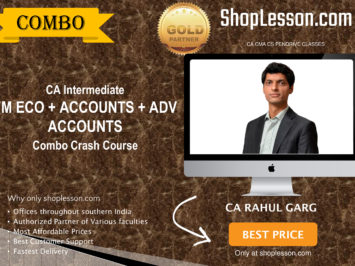 CA Intermediate Fm Eco. + Accounts + Adv. Accounts Combo Crash Course By CA Rahul Garg For Nov 2020 Onwards Video Lecture + Study Material
