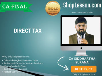 CA Final New Syllabus Direct Tax Regular Course By CA Siddharth Surana For May 2020 & Nov 2020 Video Lecture + Study Material
