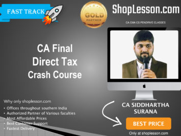 CA Final New Syllabus Direct Tax Crash Course By CA Siddharth Surana For May 2020 & Nov 2020 Video Lecture + Study Material