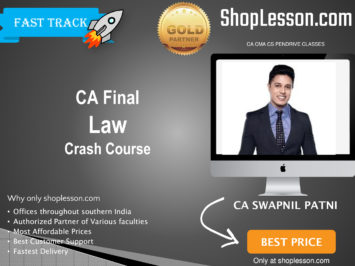 CA Final New Syllabus Law Crash Course By CA Swapnil Patni For May 2020 & Nov 2020 Video Lecture + Study Material