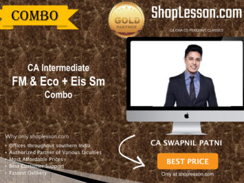 CA Intermediate FM & Eco + Eis Sm Regular Course Combo By CA Swapnil Patni For Nov 2020 Onwards Video Lecture + Study Material