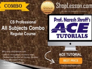 CS Professional – All Subjects Combo Regular Course By Ace Tutorial For Dec 2020 Video Lecture Only