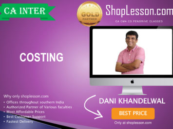 CA Intermediate Costing Regular Course By CA Dani Khandelwal For Nov 2020 Onwards Video Lecture + Study Material