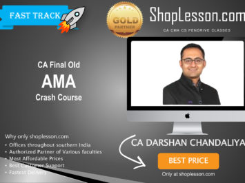 CA Final Old Syllabus AMA Crash Course By CA Darshan Chandaliya For May 2020 & Nov 2020 Video Lecture + Study Material