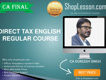 CA Final New & Old Syllabus In English Direct Tax Regular Course By CA Durgesh Singh For May 2020 & Nov 2020 Video Lecture + Study Material