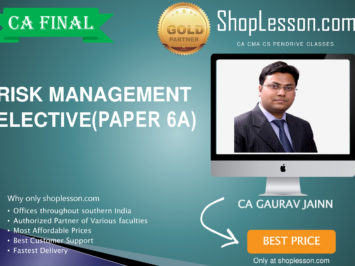 CA Final New Syllabus Risk Management Elective Paper Regular Course By CA Gaurav Jain For May 2020 & Nov 2020 Video Lecture + Study Material