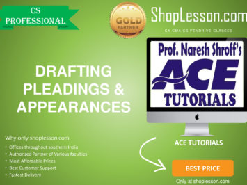 CS Professional – Drafting Pleadings and Appearances Regular Course By Ace Tutorial For Dec 2020 Video Lecture + E-Book