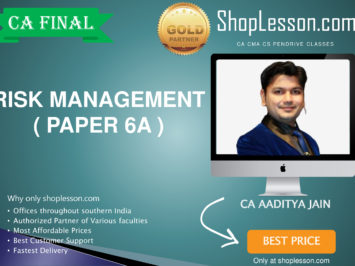 CA Final New Syllabus Risk Management Regular Course By CA Aditya Jain For May 2020 & Nov 2020 Video Lecture + Study Material (Copy)