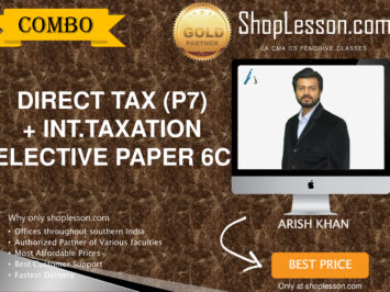 CA Final New & Old Syllabus Direct Tax Laws And International Taxation Elective Paper Regular Course By CA Aarish Khan For For May 2020 & Nov 2020 Video Lecture + Study Material