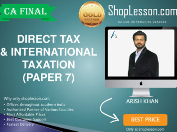 CA Final New & Old Syllabus Direct Tax Laws Regular Course By CA Aarish Khan For For May 2020 & Nov 2020 Video Lecture + Study Material