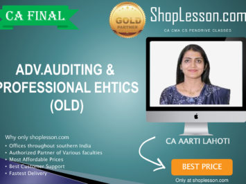 CA Final Old Syllabus Audit Regular Course By CA Aarti Lahoti For May 2020 & Nov 2020 Video Lecture + Study Material