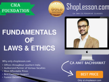 CMA Foundation – Fundamentals of Laws and Ethics By Amit Bachhawat For Dec 2020 Video Lecture + Study Material