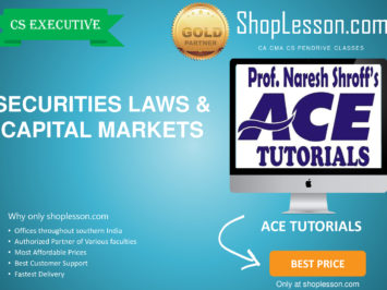 CS Executive – Securities Laws & Capital Markets By Ace Tutorial For Dec 2020 Video Lecture + E-Book