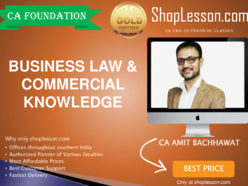 CA Foundation Business Law & Commercial Knowledge Regular Course By Amit Bachhawat For Nov 2020 Onwards Video Lecture + Study Material