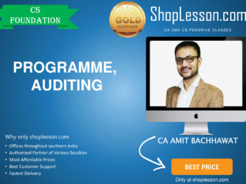 CS Foundation – Programme, Auditing Regular Course By Amit Bachhawat For Dec 2020 Video Lecture + Study Material
