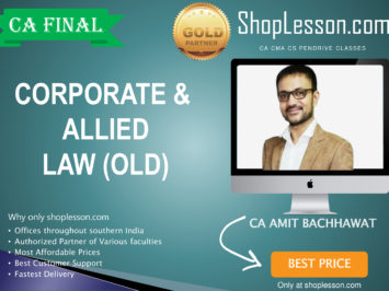 CA Final Old Syllabus Law Regular Course By CA Amit Bachhawat For May 2020 & Nov 2020 Video Lecture + Study Material