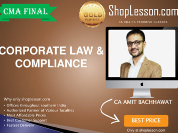 CMA Final – Corporate Law and Compliance By CA Amit Bachhawat For Dec 2020 Video Lecture + Study Material