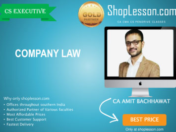 CS Executive New Syllabus Company Law Regular Course By CA Amit Bachhawat For Dec 2020 Video Lecture + Study Material