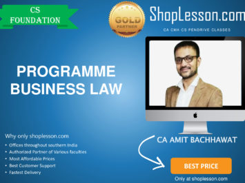 CS Foundation New Syllabus Programme Business Law (By CA Amit Bachhawat For Dec 2020 Video Lecture + Study Material