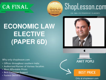 CA Final New Syllabus Economic Law Elective Paper Regular Course By CA Amit Popli For May 2020 & Nov 2020 Video Lecture + Study Material