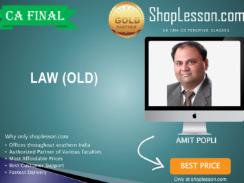 CA Final Old Syllabus Law Regular Course By CA Amit Popli For May 2020 & Nov 2020 Video Lecture + Study Material