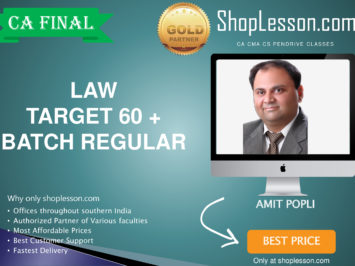CA Final New Syllabus Law Target 60 + Batch Regular Course By CA Amit Popli For May 2020 & Nov 2020 Video Lecture + Study Material