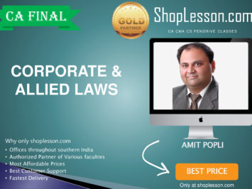 CA Final Old Syllabus Corporate & Allied Laws Regular By CA Amit Popli For May 2020 & Nov 2020 Video Lecture + Study Material