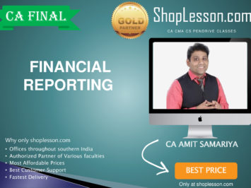 CA Final New Syllabus Financial Reporting Regular Course By CA Amit Samriya For May 2020 & Nov 2020 Video Lecture + Study Material