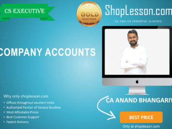 CS Executive New Syllabus Company Accounts By CA Anand Bhangariya For Dec 2020 Video Lecture + Study Material