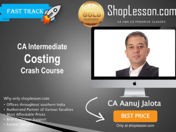 CA Intermediate Costing Crash Course By CA Anuj Jalota For Nov 2020 Onwards Video Lecture + Study Material