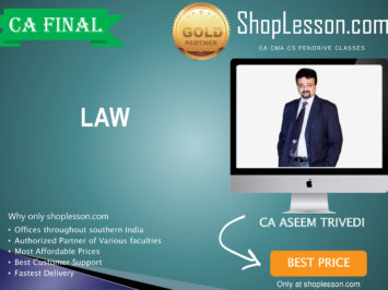 CA Final New Syllabus Law Regular Course By CA Aseem Trivedi For May 2020 & Nov 2020 Video Lecture + Study Material