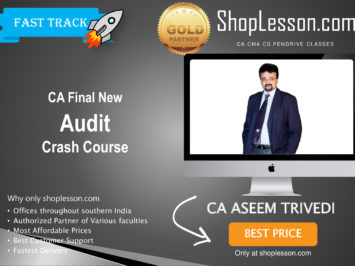 CA Final New Syllabus Audit Crash Course By CA Aseem Trivedi For May 2020 & Nov 2020 Video Lecture + Study Material