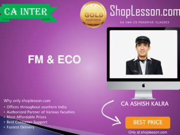 CA Intermediate FM & Eco Regular Course By CA Ashish Kalra For Nov 2020 Onwards Video Lecture + Study Material